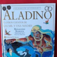 Libros de segunda mano: ALADINO Y OTROS CUENTOS DE LAS MIL Y UNA NOCHES. R. KERVEN. ILUSTRA N. MISTRY. EDIT ATENEO 1998. Lote 240673875