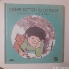 Libros de segunda mano: OLIVER BUTTON ES UN NENA. TOME DE PAOLA. ED. SUSAETA. 4.ª EDICIÓN 1991. TAPA CARTONE.. Lote 241317200