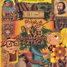 Libros de segunda mano: EL IMPERIO AZTECA - COLECCIÓN ¿TE LO CREES?- NUEVO PRECINTADO. Lote 242103515