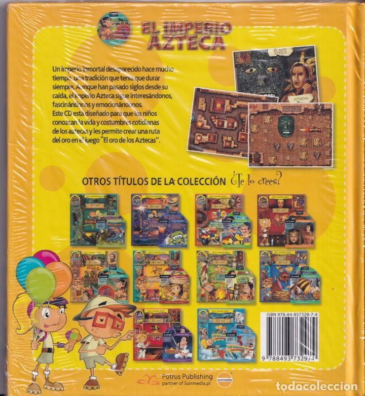 Libros de segunda mano: EL IMPERIO AZTECA - COLECCIÓN ¿TE LO CREES?- NUEVO PRECINTADO - Foto 2 - 242103515