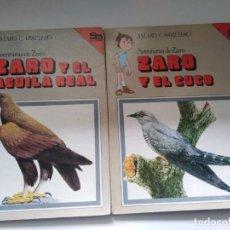 Libri di seconda mano: ZARO Y EL AGUILA REAL, ZARO Y EL CUCO. 2 LIBROS. AVENTURAS DE ZARO. AMARO CARRETERO ED.SM. Lote 243189700