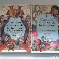 Libri di seconda mano: CUENTOS AL AMOR DE LA LUMBRE I Y II A.R ALMODOVAR ILUSTRACIONES PEPE PLA ED GENERAL AYALA. Lote 243213070
