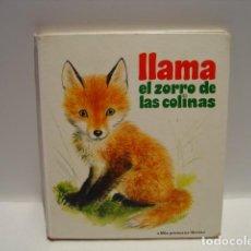 Libros de segunda mano: LLAMA, EL ZORRO DE LAS COLINAS - MARCELLE VÉRITÉ - ROMAIN SIMON - PLAZA Y JANÉS 1972. Lote 243497540