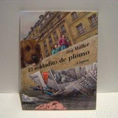 Libros de segunda mano: EL SOLDADITO DE PLOMO - JÖRG MÜLLER - LÓGUEZ 2005. Lote 243498575