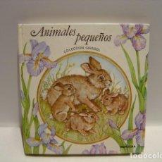 Libros de segunda mano: ANIMALES PEQUEÑOS - COLECCIÓN GIRASOL MONTENA 1980 - LIBRO INTERACTIVO. Lote 243498730
