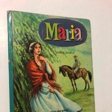 Libros de segunda mano: COLECCION AMABLE, MARIA DE JORGE ISAACS, N 14, AÑO 1966, EDITORIAL VASCO AMERICANA. Lote 243684520