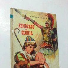 Libros de segunda mano: COLECCION AMABLE, N 12, SENDEROS DE GLORIA DE M. GUTIERREZ GARULO, 1966, EDITORIAL VASCO AMERICANA. Lote 243685375