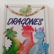 Libros de segunda mano: LAS MEJORES HISTORIAS DE DRAGONES. Lote 243913570