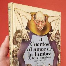 Libros de segunda mano: II CUENTOS AL AMOR DE LA LUMBRE. 1ª EDICIÓN. AÑO. 1984. ANAYA. A.R.ALMODÓVAR.. Lote 244517340