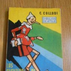 Libros de segunda mano: LAS AVENTURAS DE PINOCHO. C. COLLODI. DIBUJOS DE ATILIO. 1958. Lote 244519040