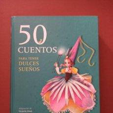 Libros de segunda mano: 50 CUENTOS PARA TENER SUEÑOS DULCES,. Lote 244527860