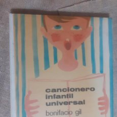 Libros de segunda mano: CANCIONERO INFANTIL UNIVERSAL - BONIFACIO GIL - AGUILAR 1964. Lote 244899055
