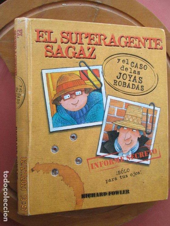 EL SUPERAGENTE SAGAZ Y EL CASO DE LAS JOYAS ROBADAS - RICHARD FOWLER -TAPA DURA – 19 NOVIEMBRE 2008 (Libros de Segunda Mano - Literatura Infantil y Juvenil - Cuentos)
