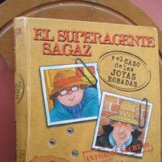 Libros de segunda mano: EL SUPERAGENTE SAGAZ Y EL CASO DE LAS JOYAS ROBADAS - RICHARD FOWLER -TAPA DURA – 19 NOVIEMBRE 2008. Lote 245362060