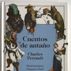 Libros de segunda mano: CUENTOS DE ANTAÑO / ILUSTRACIONES GUSTAVO DORÉ / ANAYA. Lote 245468680