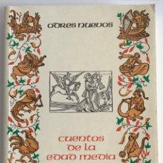 Libros de segunda mano: CUENTOS DE LA EDAD MEDIA / VERSIÓN DE MARÍA JESÚS LACARRA / CASTALIA 1989 ODRES NUEVOS. Lote 245469650