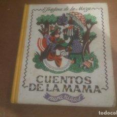 Libros de segunda mano: LIBRO, CUENTOS DE LA MAMA, JOSEFINA DE LA MAZA, PARA NIÑAS, LECTURAS INFANTILES, EDITOR AGUILAR. Lote 245714610