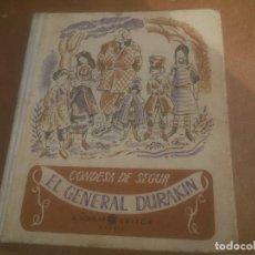 Libros de segunda mano: LIBRO EL GENERAL DURAKIN, EDITOR AGUILAR. Lote 245715040