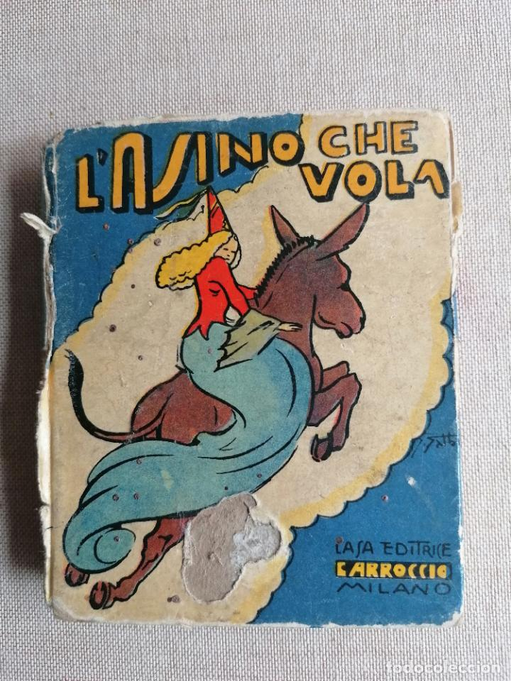 L,ASINELLO CHE VOLA. BIBLIOTECA BALILLA. 1935 56PP ITALIANO (Libros de Segunda Mano - Literatura Infantil y Juvenil - Cuentos)
