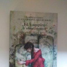 Libros de segunda mano: EL VAMPIRO Y OTROS CUENTOS A.N.AFANASIEV CUENTOS POPULARES RUSOS IV ED.ANAYA. Lote 246316585