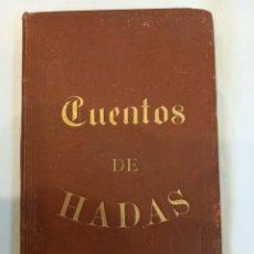 Libros de segunda mano: CUENTOS DE HADAS. PERRAULT. BARCELONA 1876. INCLUYE 8 GRABADOS. Lote 246926000