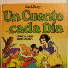 Livres d'occasion: UN CUENTO CADA DÍA, RELATOS PARA TODO EL AÑO. WALT DISNEY, 1980.. Lote 246993055