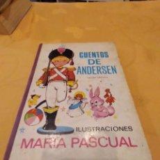 Libros de segunda mano: M-22 LIBRO CUENTOS DE ANDERSEN, ADAPTADOS POR EUGENIO SOTILLOS (TORAY, 1968). ILUSTRACIONES DE MARÍ. Lote 247582240