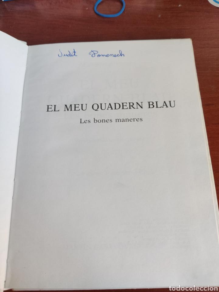 Libros de segunda mano: El Meu Quadern Blau les bones maneres - Foto 3 - 248698075