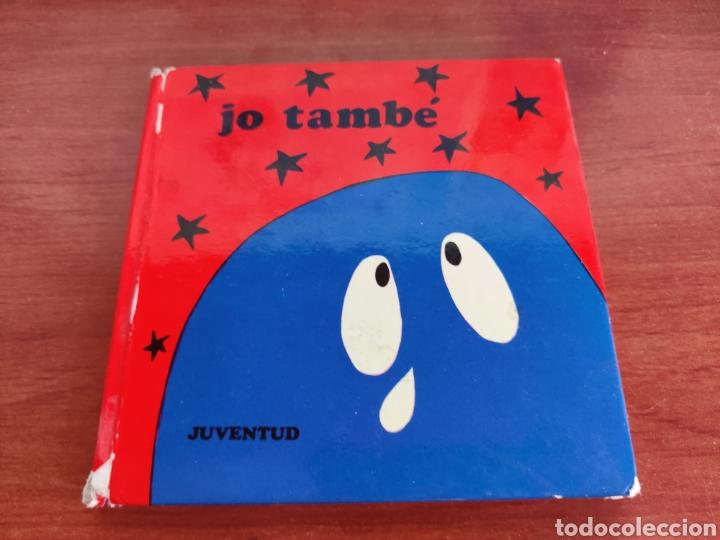 JO TAMBE JUVENTUD COL.LECCIO TITELLES 1973 (Libros de Segunda Mano - Literatura Infantil y Juvenil - Cuentos)