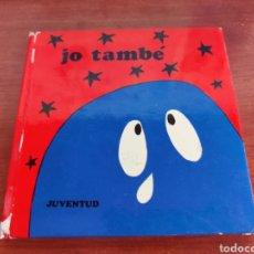Libros de segunda mano: JO TAMBE JUVENTUD COL.LECCIO TITELLES 1973. Lote 250129550