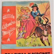 Libros de segunda mano: GRACIOSA Y PERCINET - CUENTO DE MADAME D´AULNOY - COLECCIÓN ALFOMBRA MÁGICA Nº 34 - ED. MOLINO. Lote 251193920