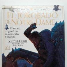 Libros de segunda mano: EL JOROBADO DE NOTRE-DAME - VICTOR HUGO - CLASICOS ILUSTRADOS - EDICIONES OMEGA - 1997. Lote 252055875