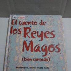 Libros de segunda mano: 47524 - EL CUENTO DE LOS REYES MAGOS (BIEN CONTADO) - POR VARIOS AUTORES - EDICIONES THULE - 2004. Lote 252103110