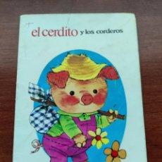 Libros de segunda mano: EL CERDITO Y LOS CORDEROS COLECCIÓN FABULAS SEMIC E.E.S.A. NÚMERO 5. Lote 253585325
