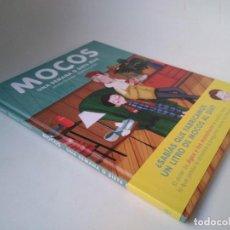 Libros de segunda mano: JAUME COPONS Y BEATRIZ CASTRO. MOCOS. UNA SEMANA O SIETE DÍAS. Lote 254278495