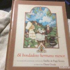 Libros de segunda mano: EL BONDADOSO HERMANO MENOR . CUENTO HUNGARO ILUSTRADO POR DIANE GOODE . TAPA DURA. Lote 254284580