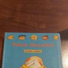 Libros de segunda mano: POBRE MANOLITO / ELVIRA LINDO / ALFAGUAY - ALFAGUARA 1999. Lote 255669425
