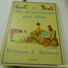 Libros de segunda mano: EL LIBRO DE LAS VIRTUDES PARA NIÑOS - EDICIONES B - N 13. Lote 257313910