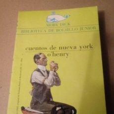 Libros de segunda mano: CUENTOS DE NUEVA YORK DE O' HENRY.. Lote 257325325