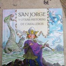 Libros de segunda mano: SAN JORGE Y OTRAS HISTORIAS DE CABALLEROS - TONY BRADMAN Y TONY ROSS - BEASCOA 2004. Lote 257520430