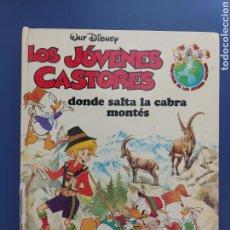 Libros de segunda mano: DISNEY LOS JÓVENES CASTORES DONDE SALTA LA CABRA MONTÉS. Lote 257989940