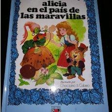 Livros em segunda mão: BLANCANIEVES Y LOS SIETE ENANITOS, ALICIA EN EL PAIS DE LAS MARAVILLAS. Lote 258137695