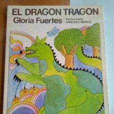 Libros de segunda mano: EL DRAGON TRAGON GLORIA FUERTES EDITORIAL ESCUELA ESPAÑOLA ILUSTRACIONES SANCHEZ MUÑOZ 4 EDICION. Lote 259831240