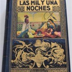 Libros de segunda mano: LAS MIL Y UNA NOCHES - A. GALLAND - EDITORIAL RAMÓN SOPENA AÑO 1941 - MUY BUEN ESTADO. Lote 259913570