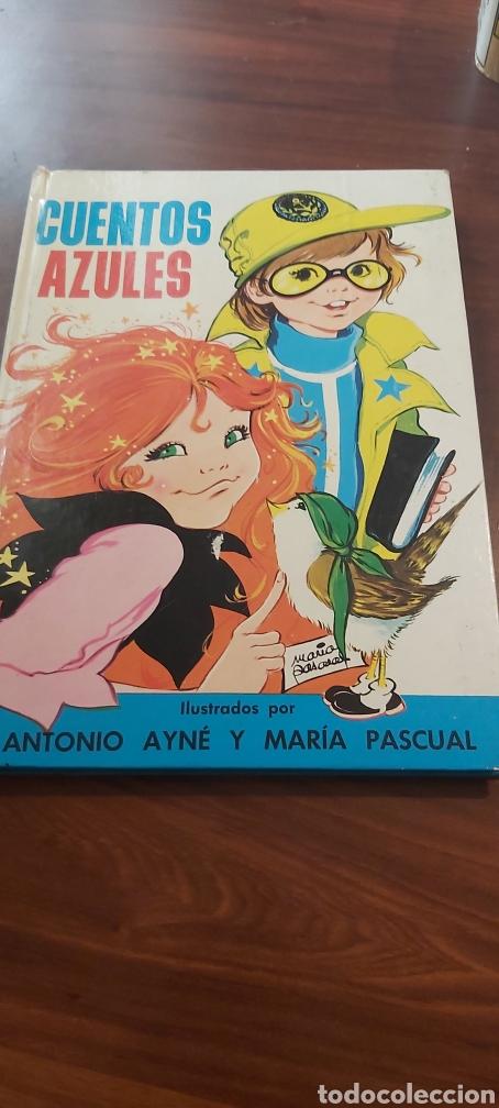 CUENTOS AZULES. ANTONIO AYNE Y MARIA PASCUAL . TOMO 9 (Libros de Segunda Mano - Literatura Infantil y Juvenil - Cuentos)