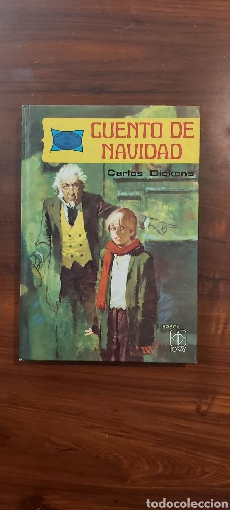 CUENTO DE NAVIDAD, CARLOS DICKENS, ED. TORAY (Libros de Segunda Mano - Literatura Infantil y Juvenil - Cuentos)