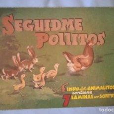 Libros de segunda mano: SEGUIDME POLLITOS, LIBRO DE ANIMALITOS CON 7 LAMINAS CON SORPRESA - 1954. Lote 261553255