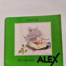 Libros de segunda mano: FELIZ NAVIDAD, ÁLEX HANNE TÜRK EDICIONES DESTINO 2002. Lote 261580090
