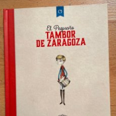Libros de segunda mano: EL PEQUEÑO TAMBOR DE ZARAGOZA, ALPHONSE CROZIERE, TRADUCIDO ALOMA RODRIGUEZ,. Lote 261695390