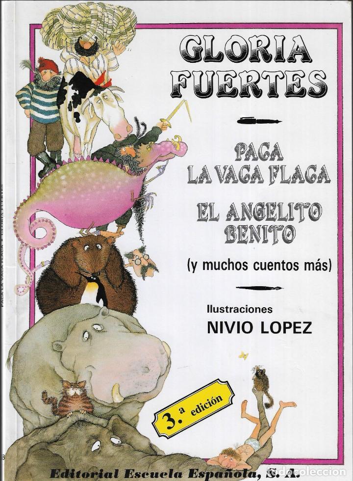 PACA LA VACA FLACA Y MUCHOS CUENTOS MÁS - GLORIA FUERTES - EDT. ESCUELA ESPAÑOLA, S.A., 3ª ED. 1992 (Libros de Segunda Mano - Literatura Infantil y Juvenil - Cuentos)